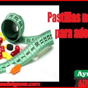 pastillas naturales para adelgazar