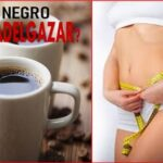 El cafe negro es bueno para adelgazar