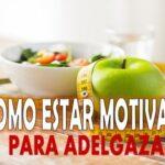 como motivarse para adelgazar